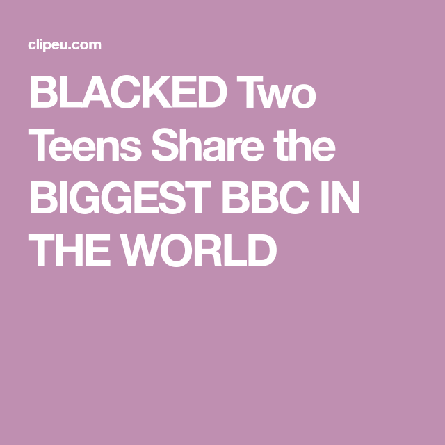 Biggest Black Cock The World