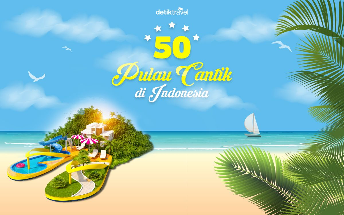 50 Pulau Cantik di Indonesia Places to visit, Float, Outdoor