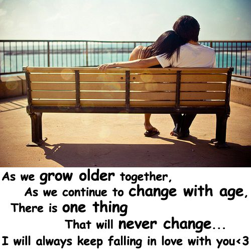 Quotes About Growing Old Together As We Grow Older Together As