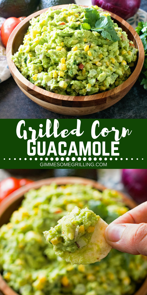 Delicious homemade guacamole with grilled corn! This is perfect to snack on, top burgers  or steaks with! This Grilled Corn Guacamole is bursting with flavor, healthy and so easy!