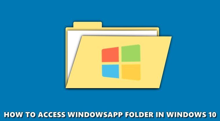 ca7904160a1634e80f0305cc37f0b6d8 - How To Get Access To Windowsapps Folder In Windows 10