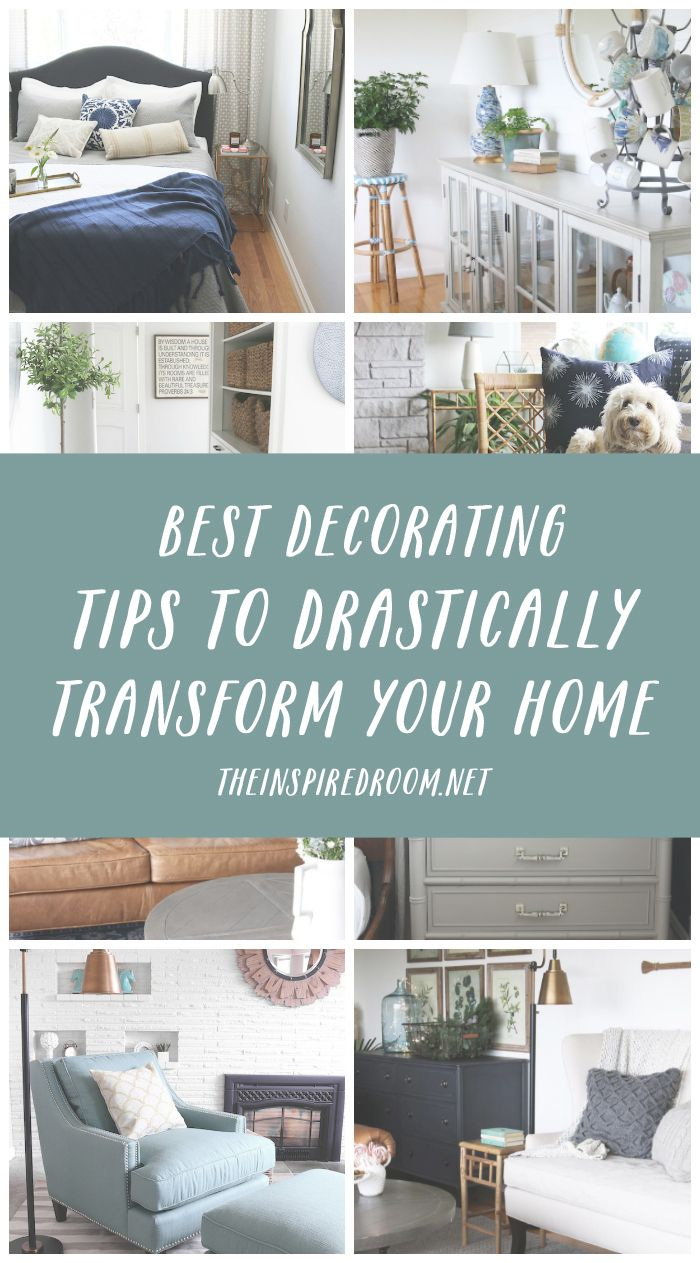 Best Decorating Tips To Drastically Transform Your Home
