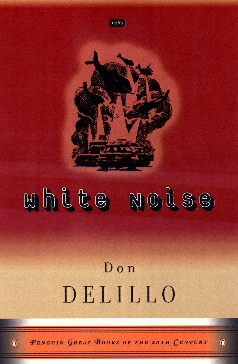 White Noise (Penguin Great Books of the 20th Century)