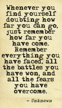 Whenever You Find Yourself Doubting How Far You Can Go