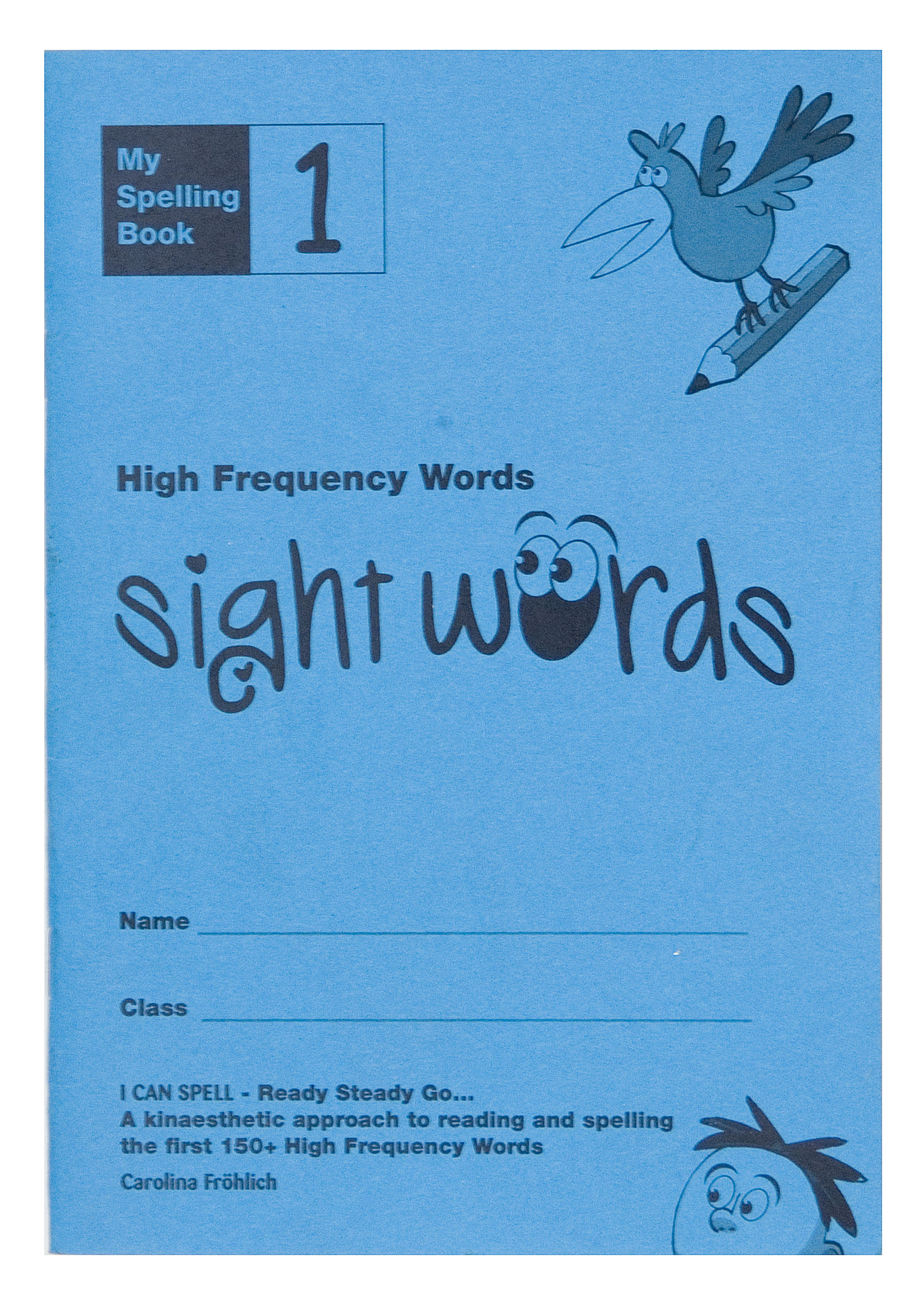 High Frequency Spelling Book 1