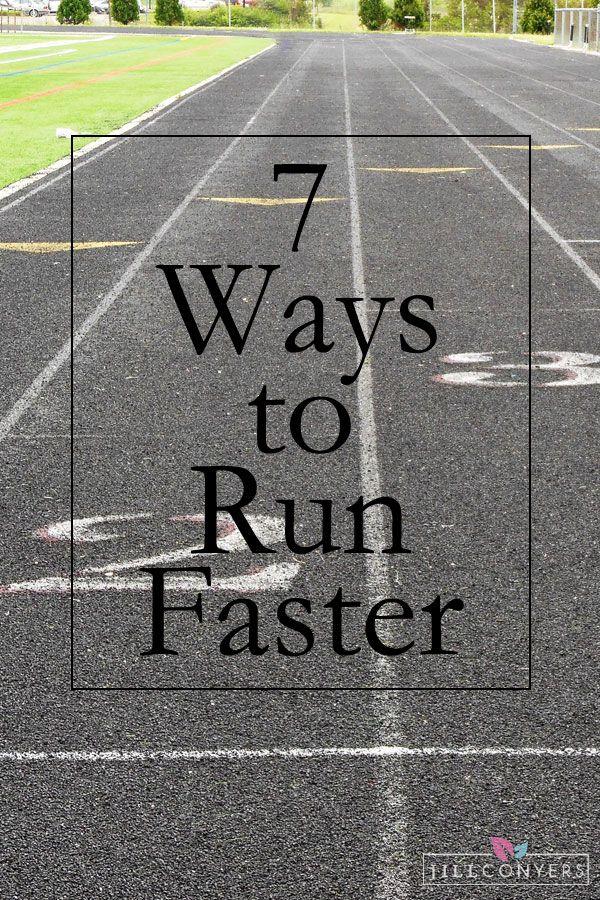 7 Ways to Run Faster jillconyers.com #run #fitness #fitnesshealthhappiness #healthy @jillconyers #fitnessfriday