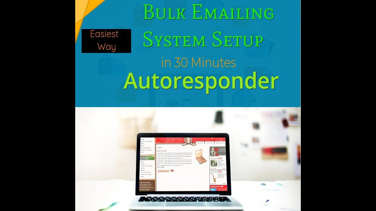 Easy Way Bulk Emailing Autoresponder System in 30 Minutes