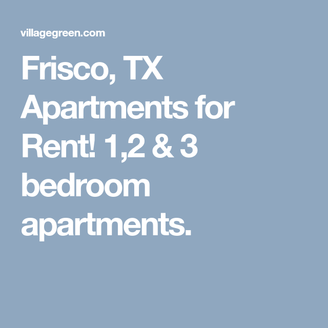 Frisco, TX Apartments For Rent! 1,2 & 3 Bedroom Apartments