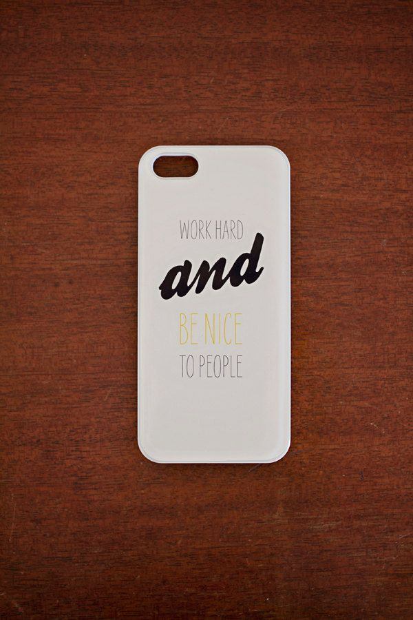 4af4504881a work hard and be nice to people iphone case. $25.00, via Etsy ...