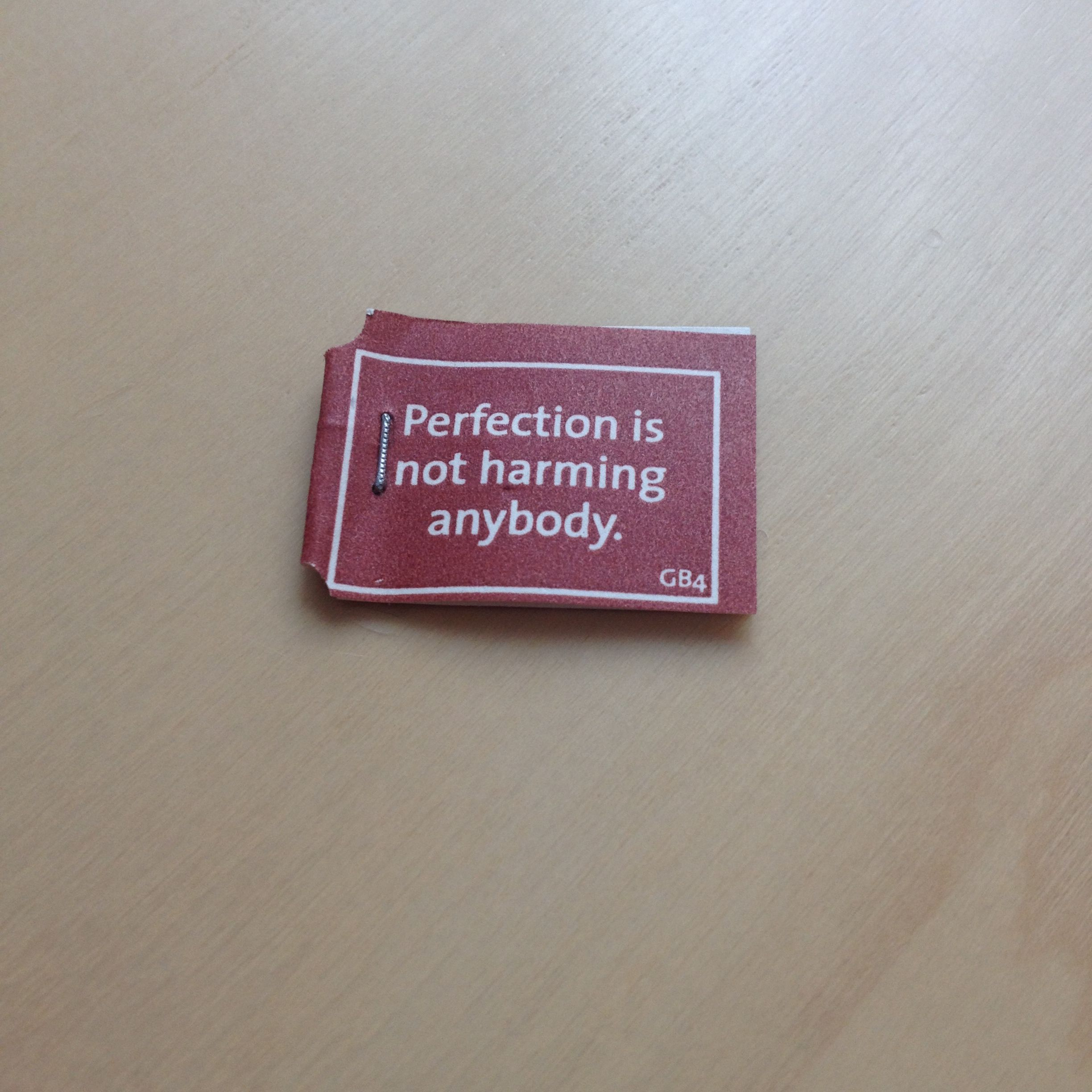 Perfection is not harming anybody.