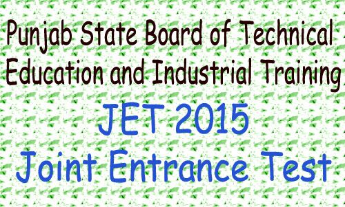 Looking for Panjab State Board Joint Entrance Test 2015. Visit Yosearch for Panjab JET 2015 Eligibility, Application Form, Panjab JET 205 Dates, Admit Card