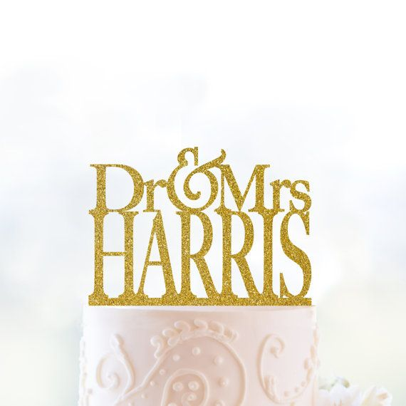 Glitter Dr and Mrs Cake Topper Personalized Last Name Wedding Topper ...