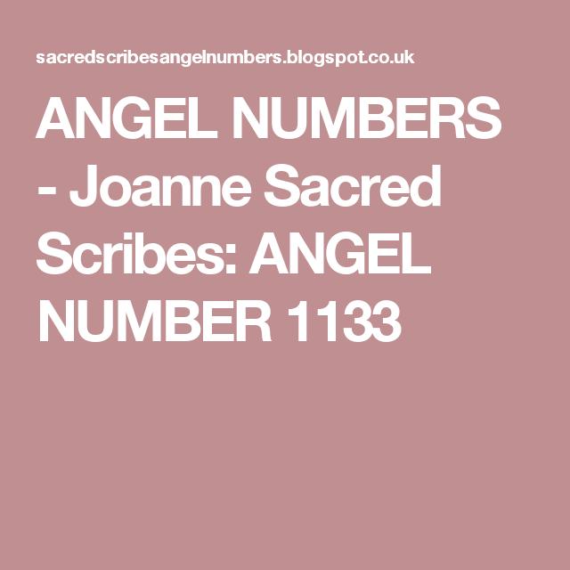 ANGEL NUMBERS - Joanne Sacred Scribes: ANGEL NUMBER 1133 ...