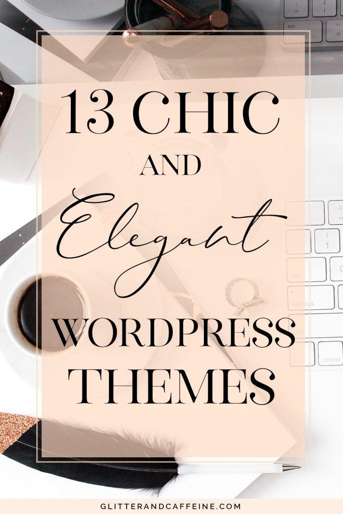 13 Chic And Elegant Wordpress Themes - Glitter and Caffeine
