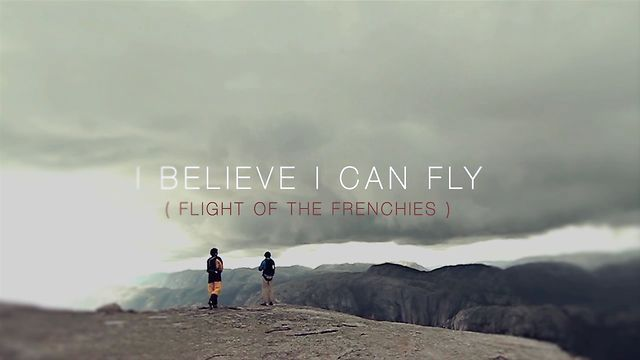 I Believe I can Fly ( flight of the frenchies). Trailer by sebastien montaz-rosset.