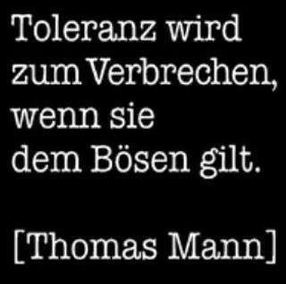 Toleranz Thomas Mann Sprüche Zitate Zitate Und Sprüche