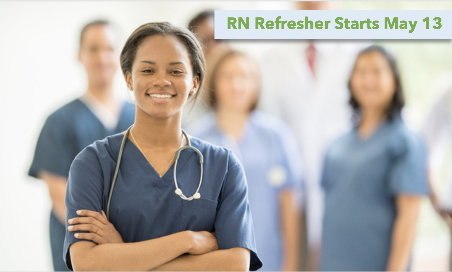 Our 12day course is for RN's who have been out of nursing