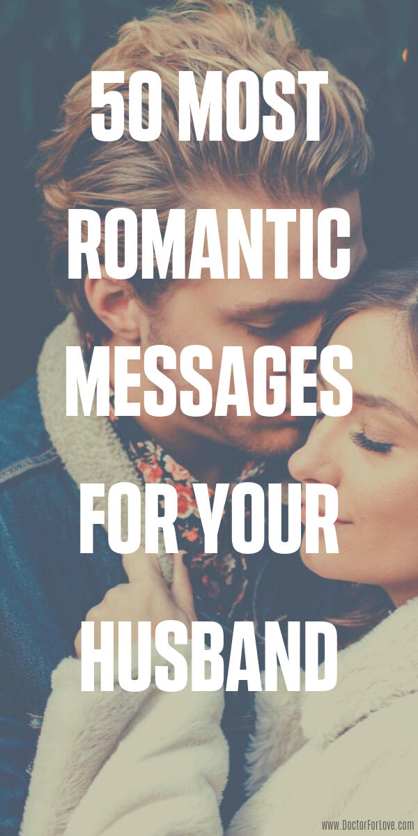 50 Romantic Messages For Your Husband