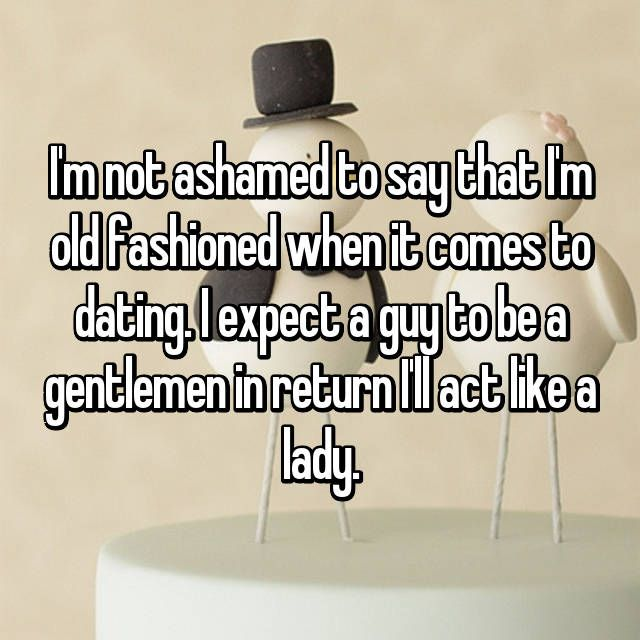 Dating old fashioned guy