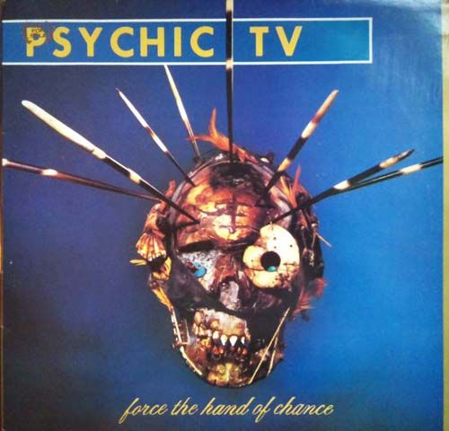 Images For Psychic Tv Force The Hand Of Chance Psychic Music Artwork Cool Things To Buy