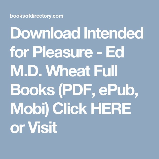 Download intended for pleasure ed md wheat full books pdf epub download intended for pleasure ed md wheat full books pdf epub mobi fandeluxe Image collections