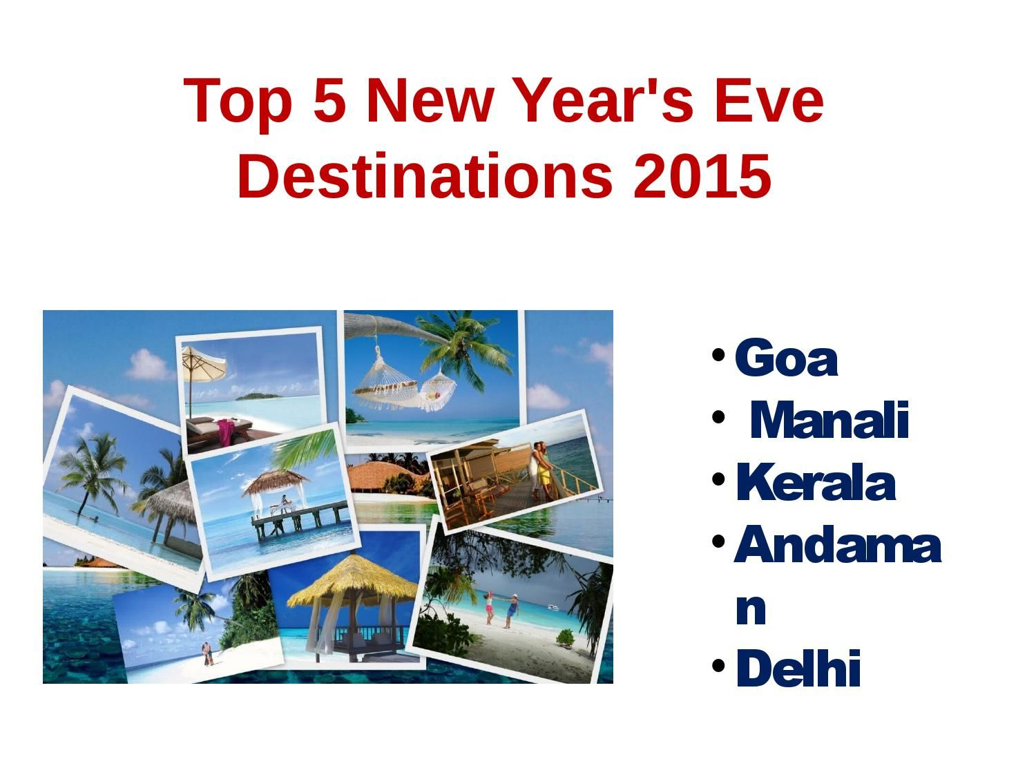Top 5 new year holiday destinations 2015 Holiday