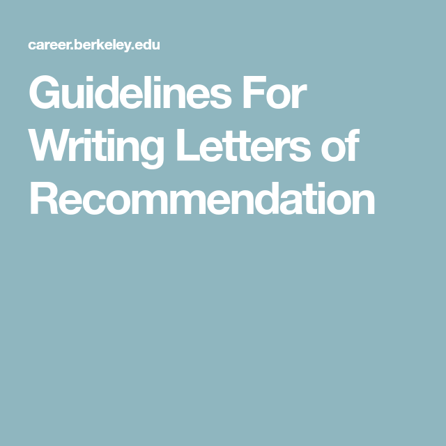 Guidelines For Writing Letters Of Recommendation  School  Letter