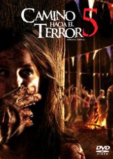 Camino Hacia El Terror 5 Download Movies Hd Movies Download Hd Movies