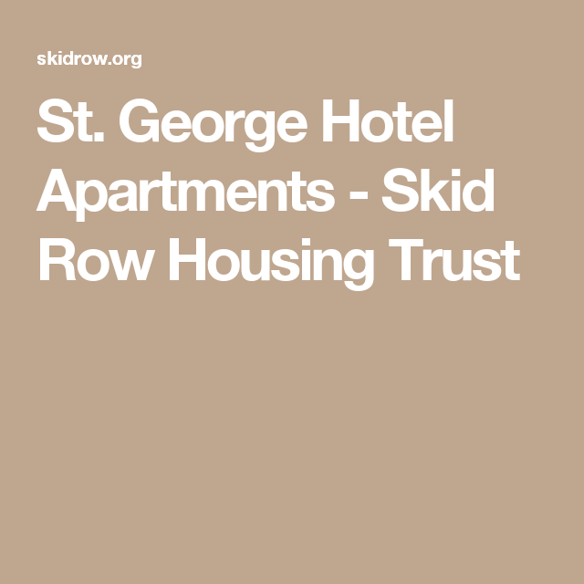 St George Hotel Apartments Skid Row Housing Trust Hotel Apartment St Georges Hotel Hotel