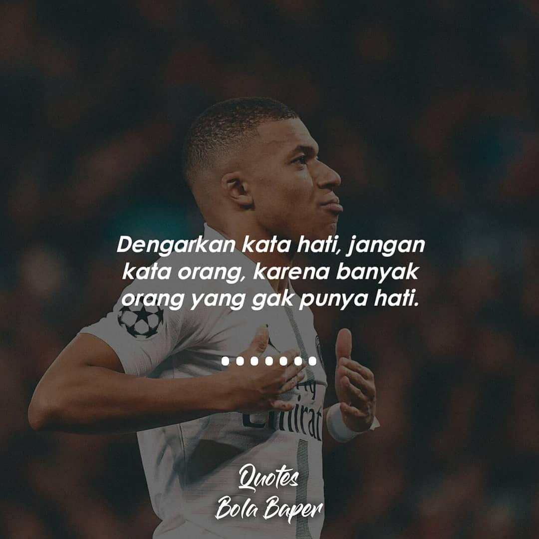 Quotes Bola Baper Di Instagram Gak Punya Hati