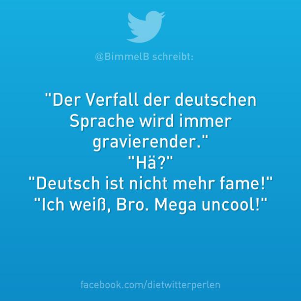 Der Verfall der deutschen Sprache | Witzige sprüche