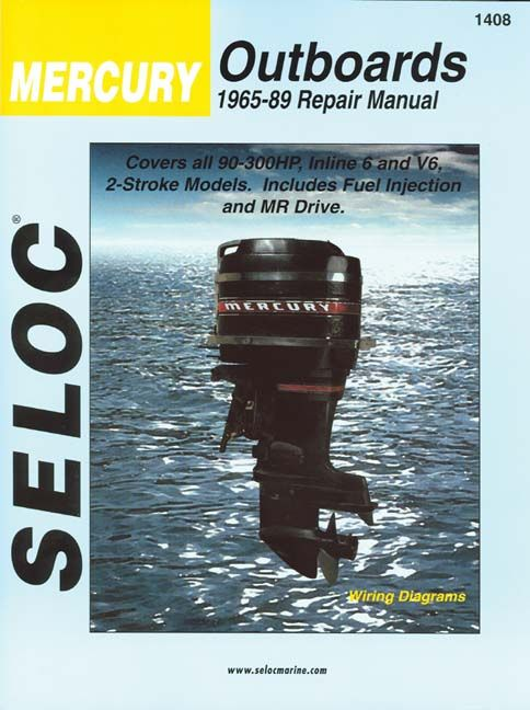 Seloc Mercury Outboards 1965 89 Repair Manual Paperback Overstock Com Shopping The Best Deals On Ships Repair Manuals Mercury Outboard Outboard