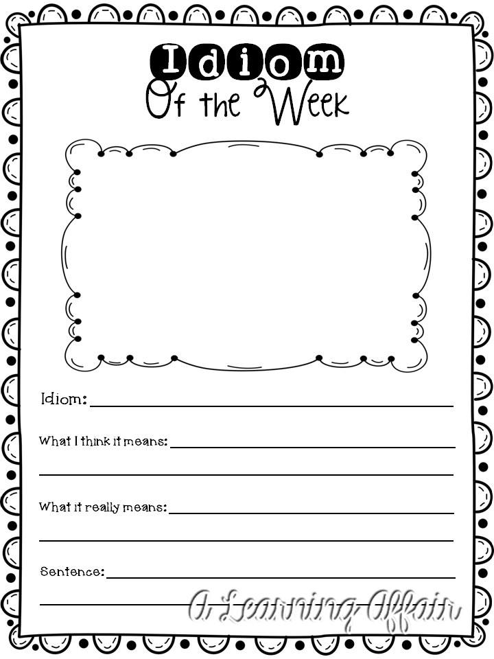 Printable Worksheets worksheets on idioms : A Learning Affair*: Idiom of the Week Activity FREEBIE Worksheet ...