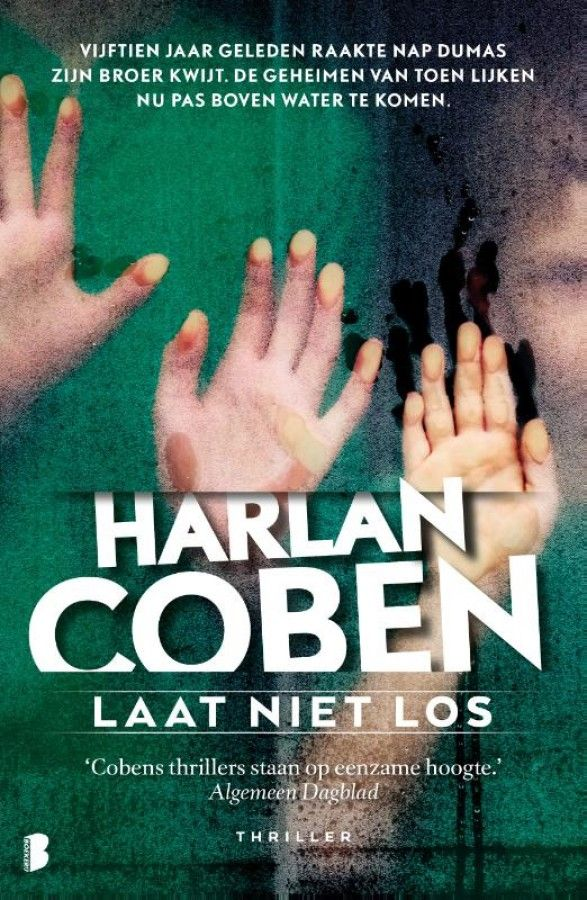 82 Laat Niet Los Van Harlan Coben Thrillers Boeken Samenzwering