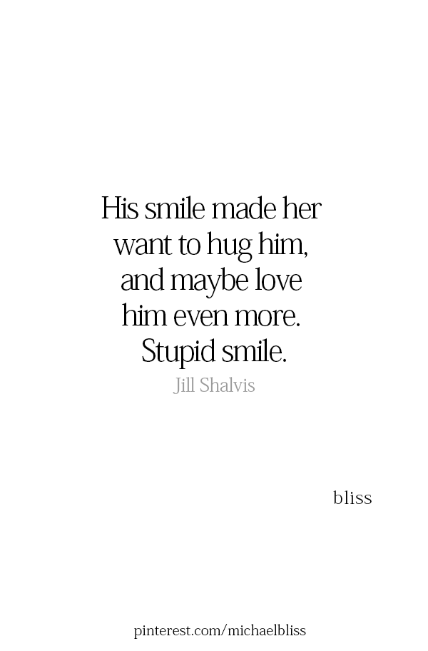 his smile lights up my world his smile quotes hug quotes for