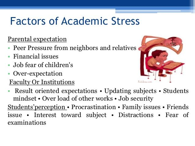 efffect of stress on students essay Stress is basically defined as an applied force or system of forces that tends to strain or deform a body it is usually caused by something that is out of the ordinary from everyday life, things like tests, family problems and loss of job today students have a lot of stress because of a lot of different reasons.