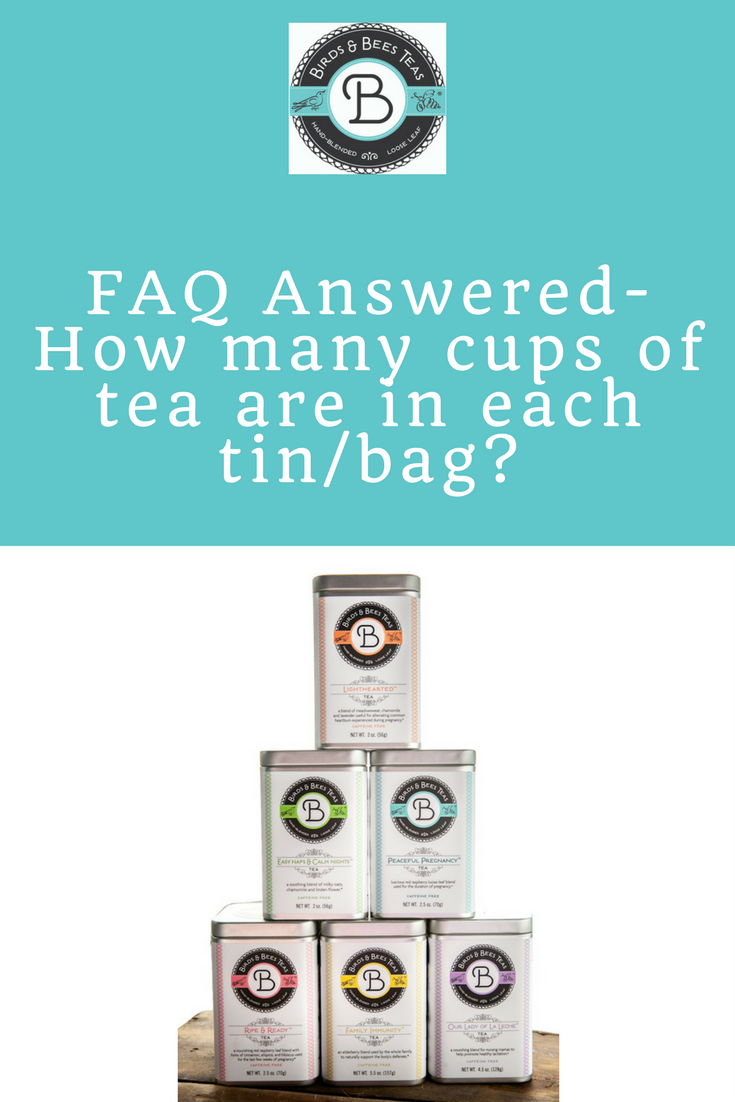 FAQ Answered- How many cups of tea are in each tin/bag ...