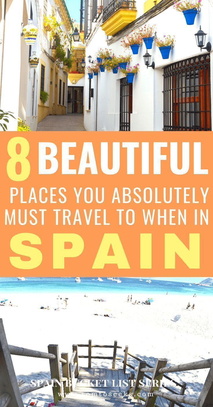 """""""Are you looking for the top destinations to visit in Spain? I've compiled the 8 most beautiful places to visit to help you create your Spain itinerary. """""""