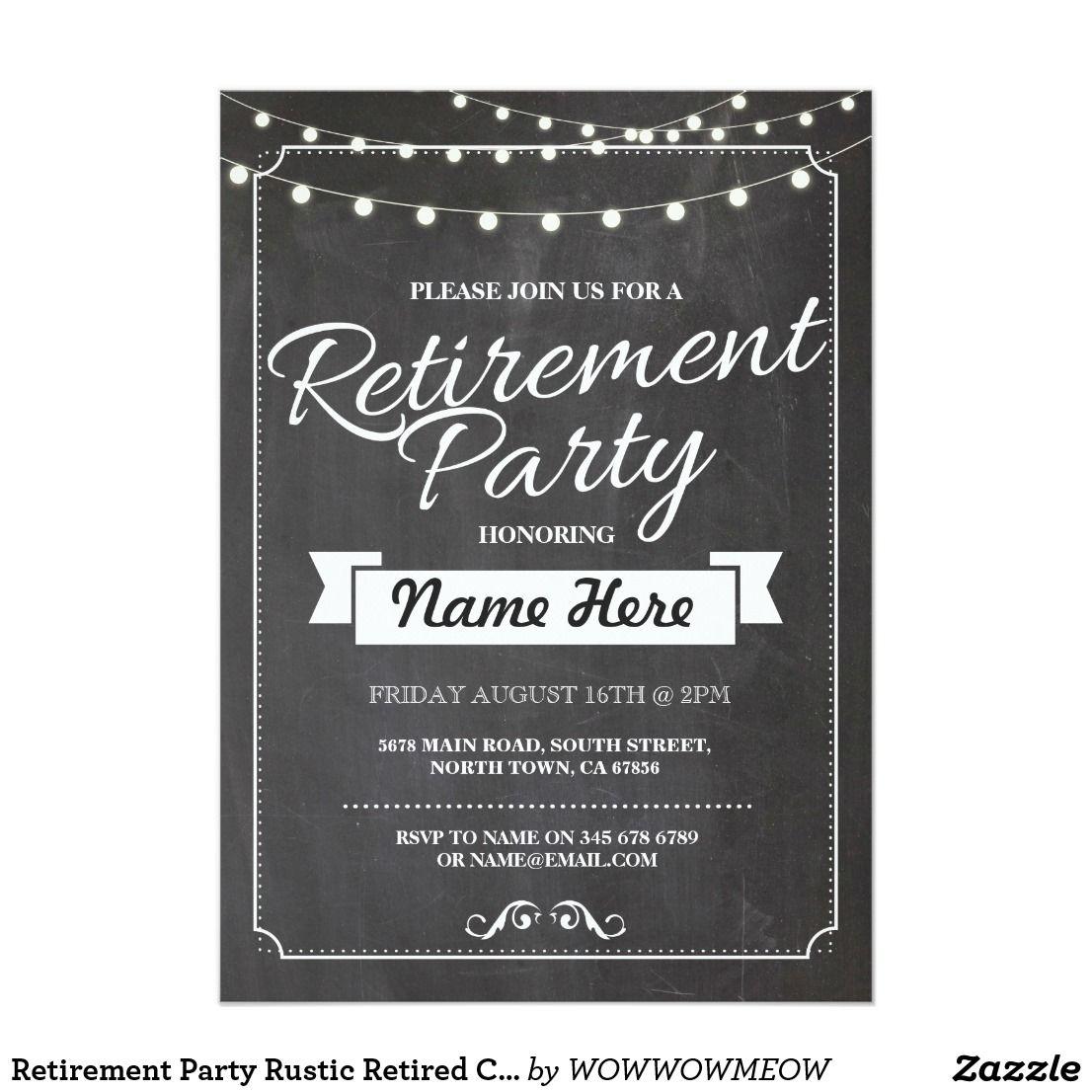 Retirement Party Rustic Retired Chalkboard Invite Zazzle