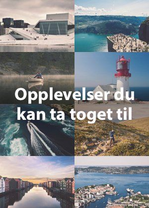 Opplev Norge. Ta toget!