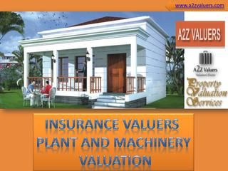 Insurance Valuation Machinery And Plant Valuation By Property