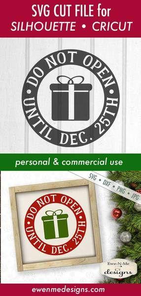 Do Not Open Until Dec. 25th - Christmas - SVG