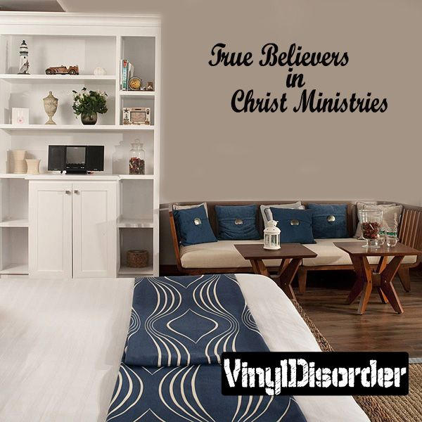 True believers in Christ ministries Wall Decal - Vinyl Decal - Car Decal - DC8212