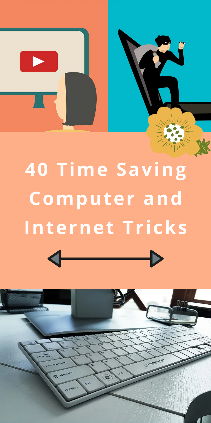 40 time-saving computer and Internet tricks you'll wish ...
