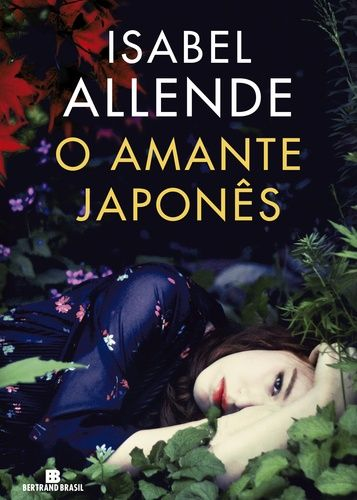 """Cantinho da Leitura: Bertrand Brasil divulga capa de """" Amante Japonês """""""