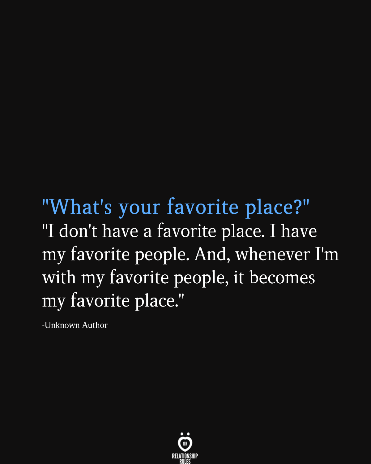 What S Your Favorite Place I Don T Have A Favorite Place