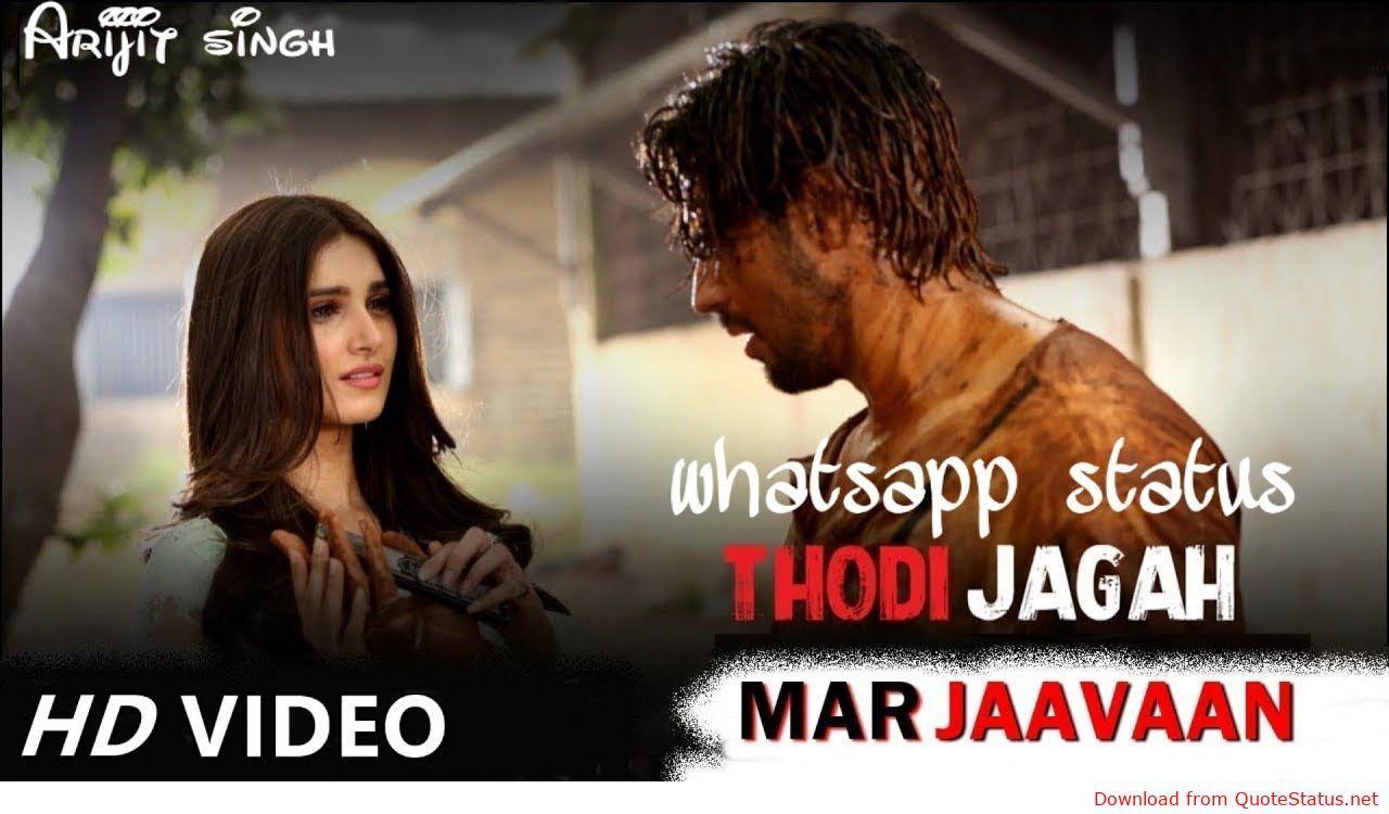 Thodi Jagah De De Marjaavaan Song Status Video Download In 2020