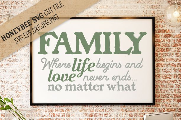 Family Love Never Ends By Honeybee SVG