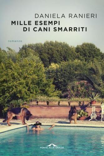 #Mille esempi di cani smarriti  ad Euro 8.99 in #Daniela ranieri #Book letteratura