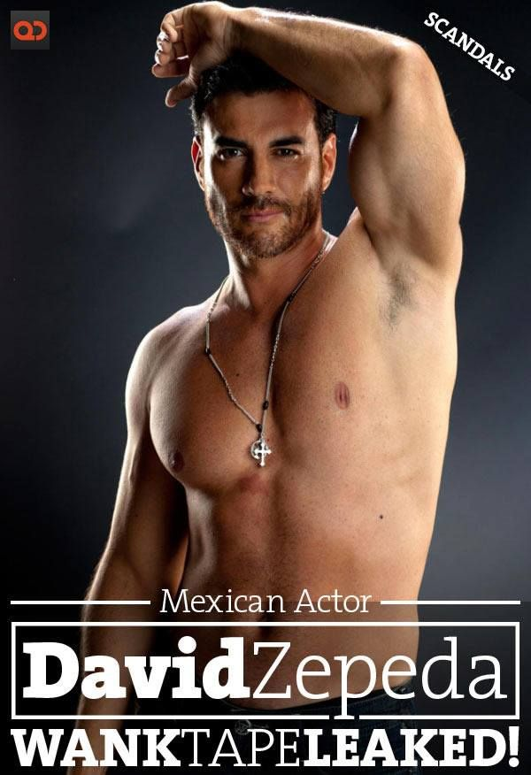 Qc Scandals Mexican Actor David Zepeda Exposed